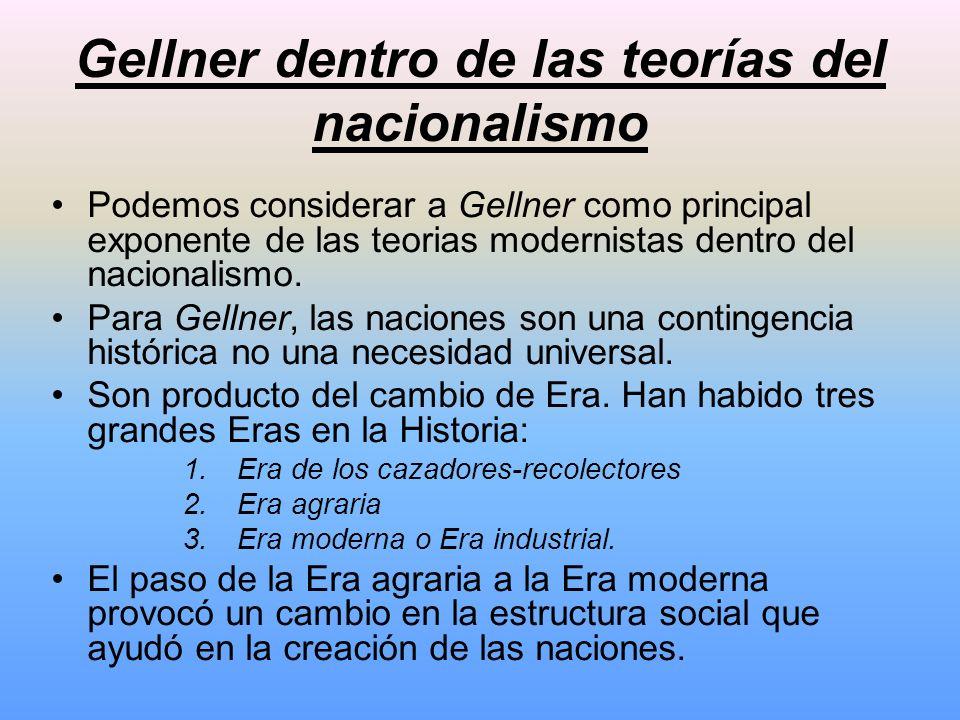 Gellner dentro de las teorías del nacionalismo