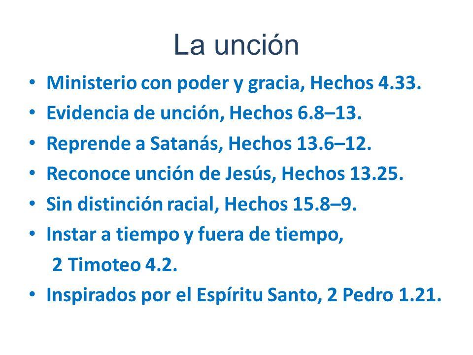 La unción Ministerio con poder y gracia, Hechos 4.33.