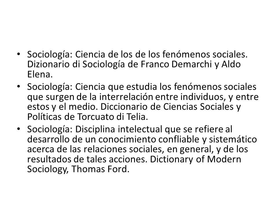 Sociología: Ciencia de los de los fenómenos sociales