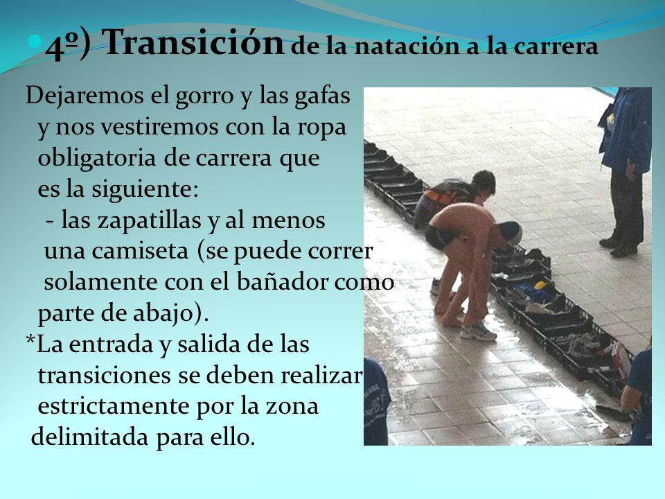 4º) Transición de la natación a la carrera