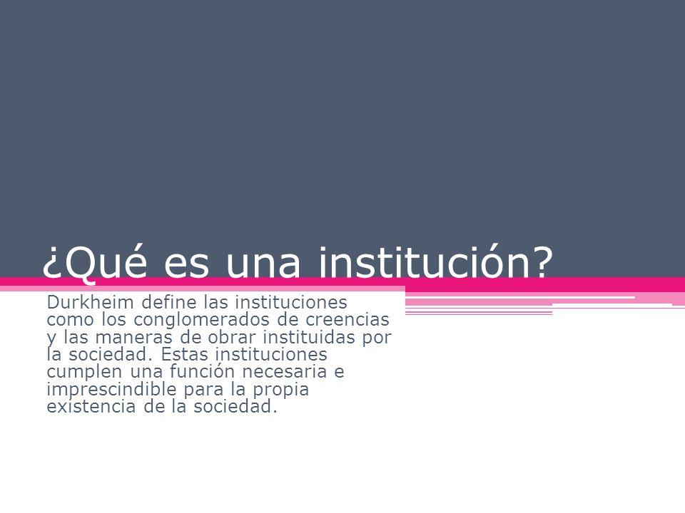 ¿Qué es una institución