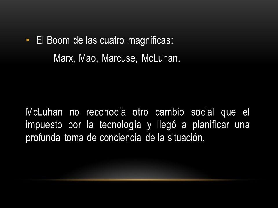 El Boom de las cuatro magníficas: