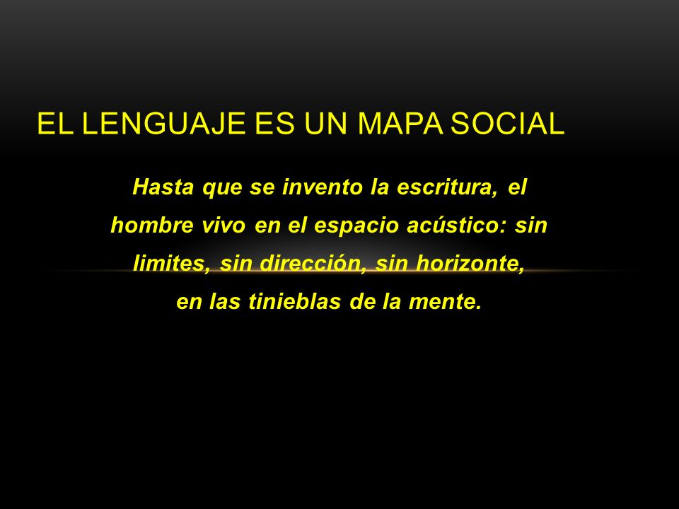 El lenguaje es un mapa social