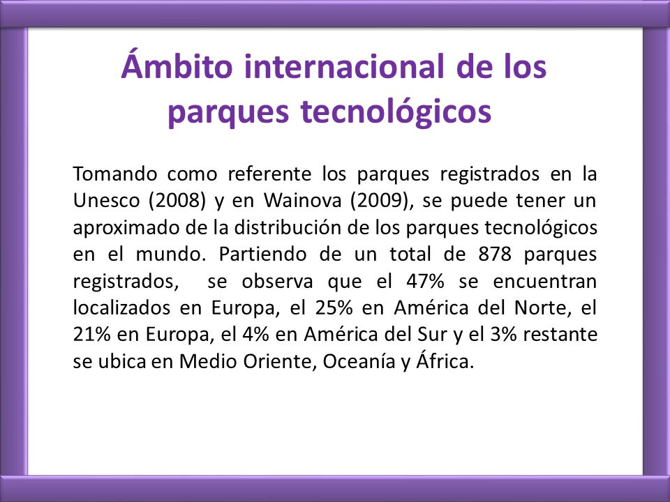 Ámbito internacional de los parques tecnológicos