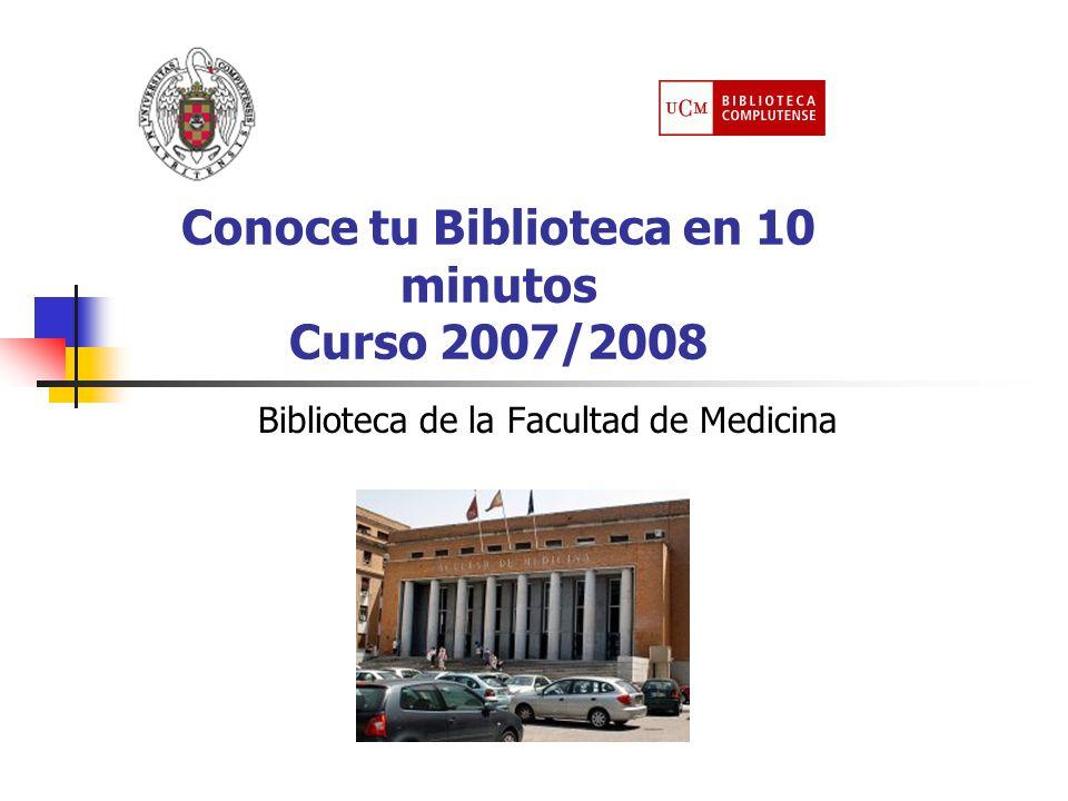 Conoce tu Biblioteca en 10 minutos Curso 2007/2008