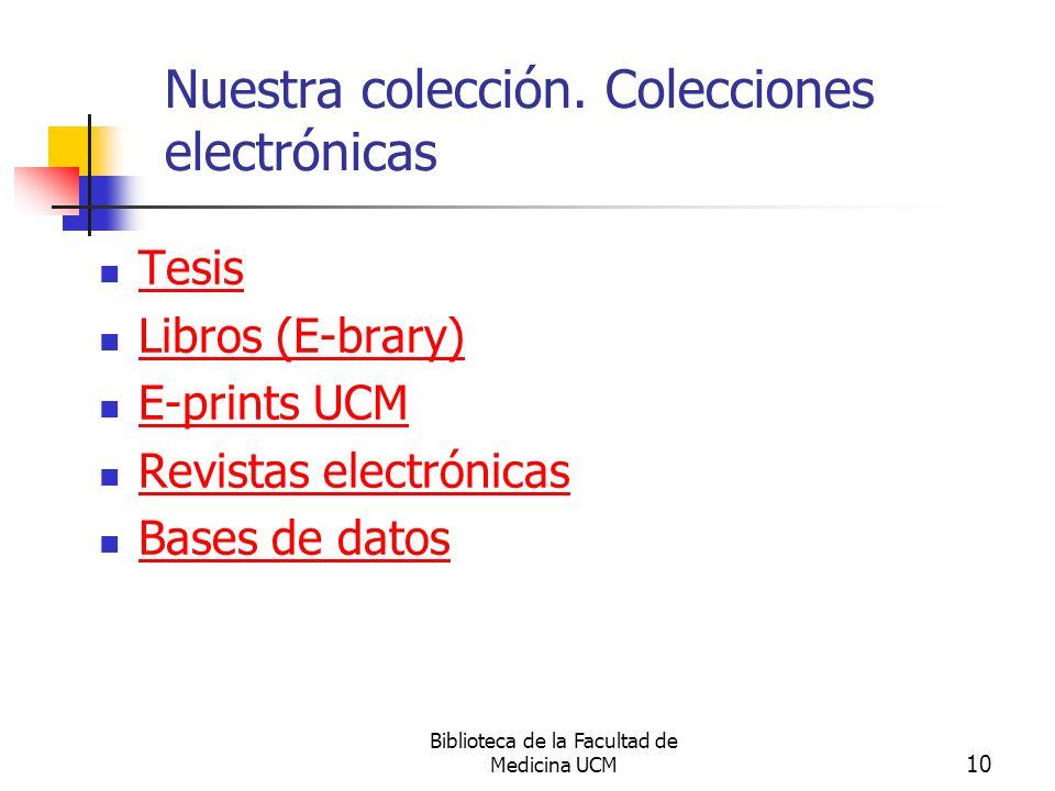 Nuestra colección. Colecciones electrónicas