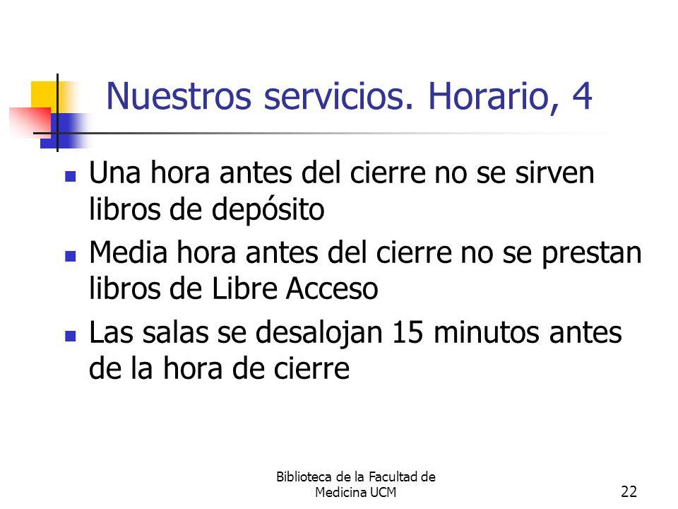 Nuestros servicios. Horario, 4