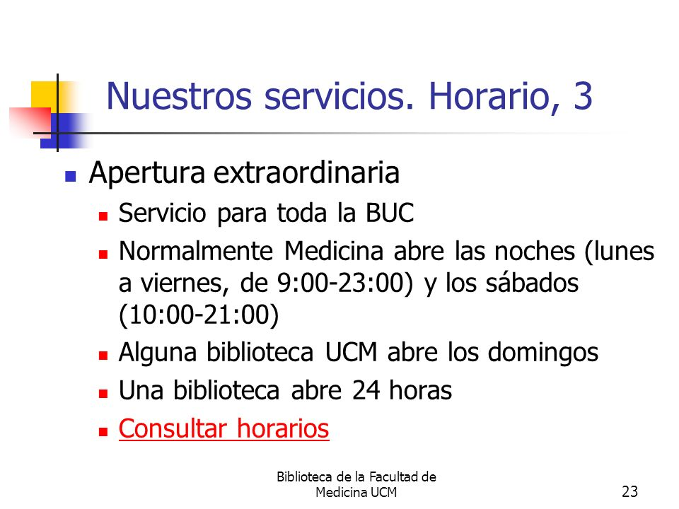 Nuestros servicios. Horario, 3
