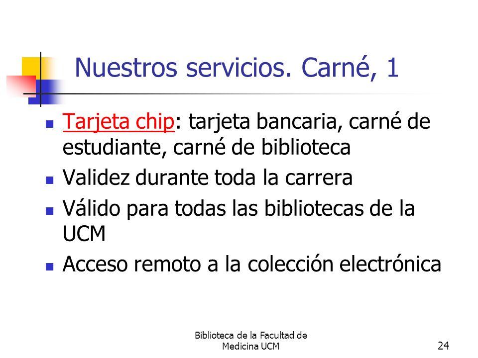 Nuestros servicios. Carné, 1