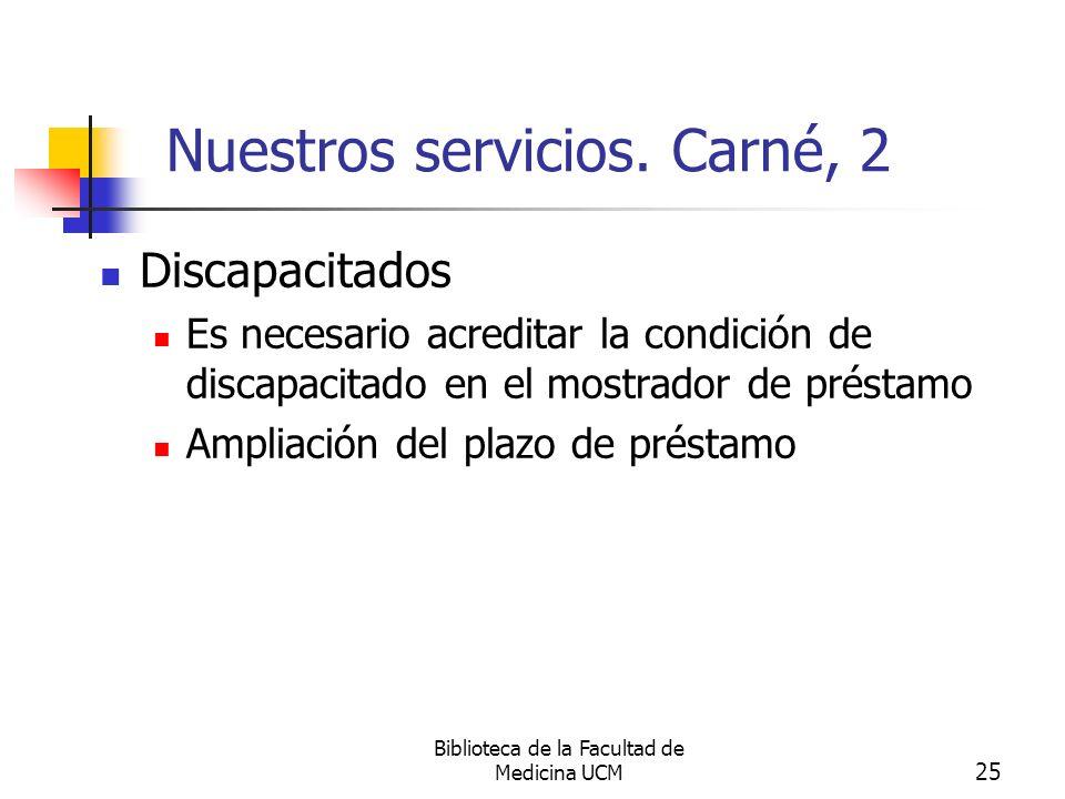 Nuestros servicios. Carné, 2