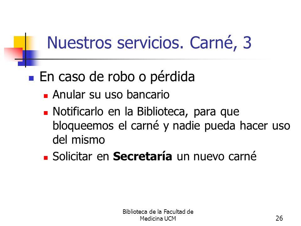 Nuestros servicios. Carné, 3