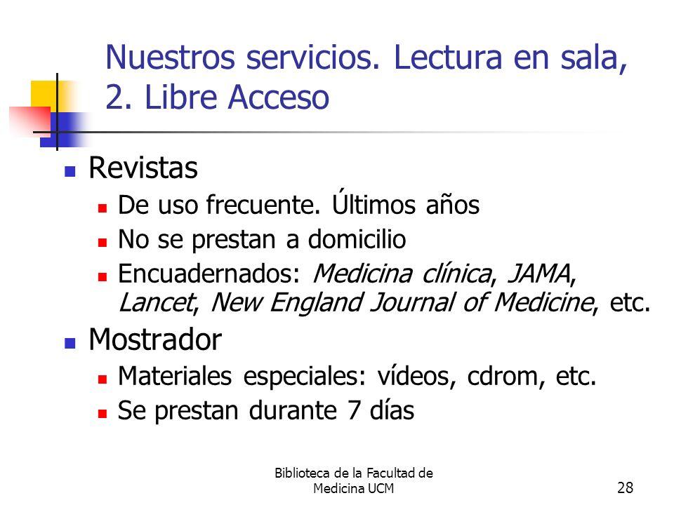Nuestros servicios. Lectura en sala, 2. Libre Acceso