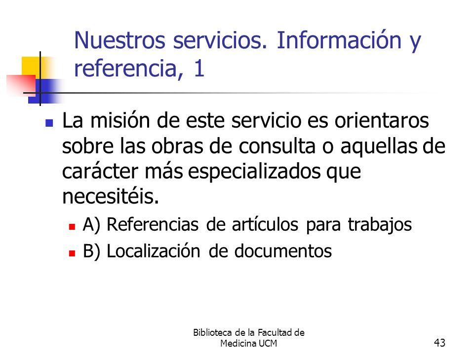 Nuestros servicios. Información y referencia, 1