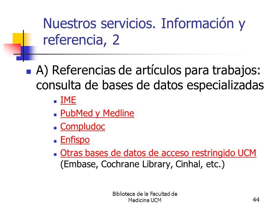 Nuestros servicios. Información y referencia, 2