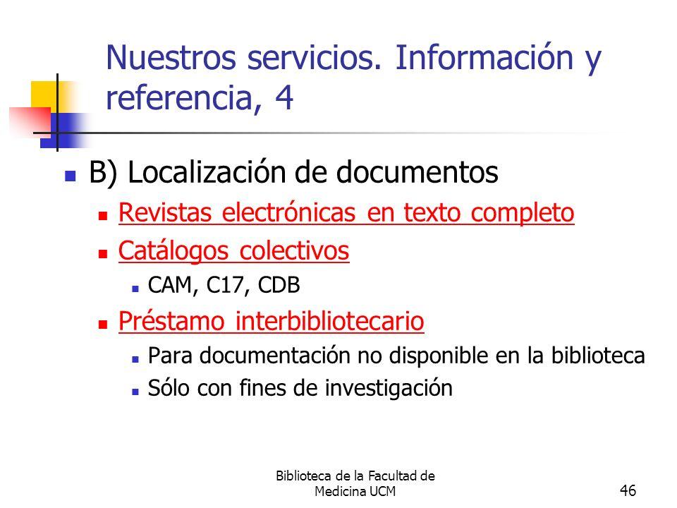 Nuestros servicios. Información y referencia, 4