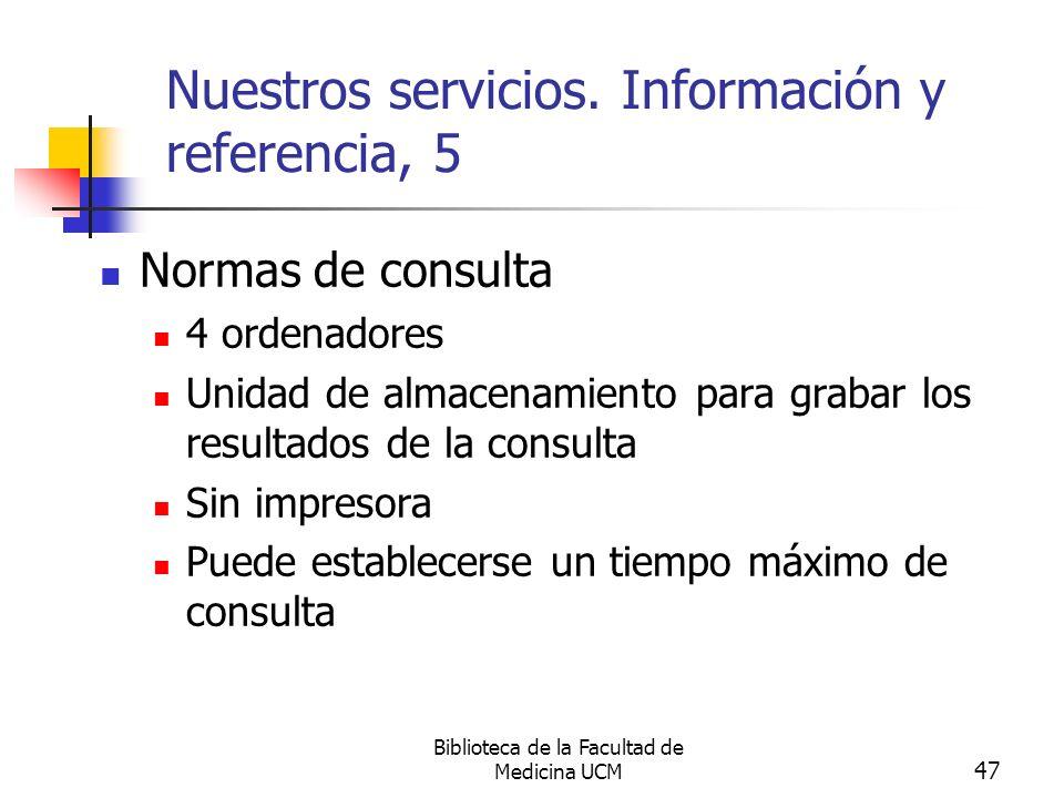 Nuestros servicios. Información y referencia, 5