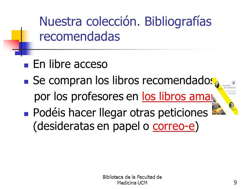 Nuestra colección. Bibliografías recomendadas