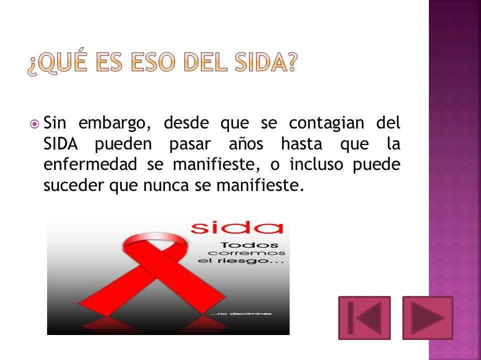 ¿Qué es eso del SIDA