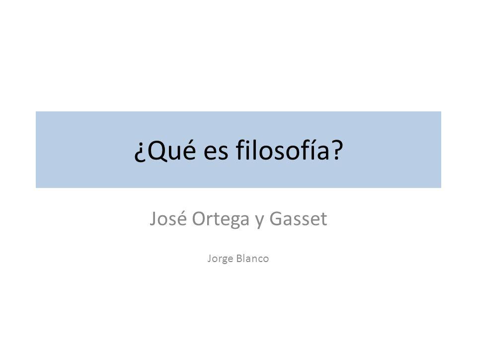 José Ortega y Gasset Jorge Blanco