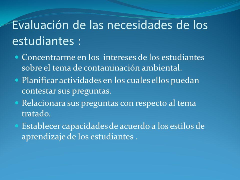 Evaluación de las necesidades de los estudiantes :