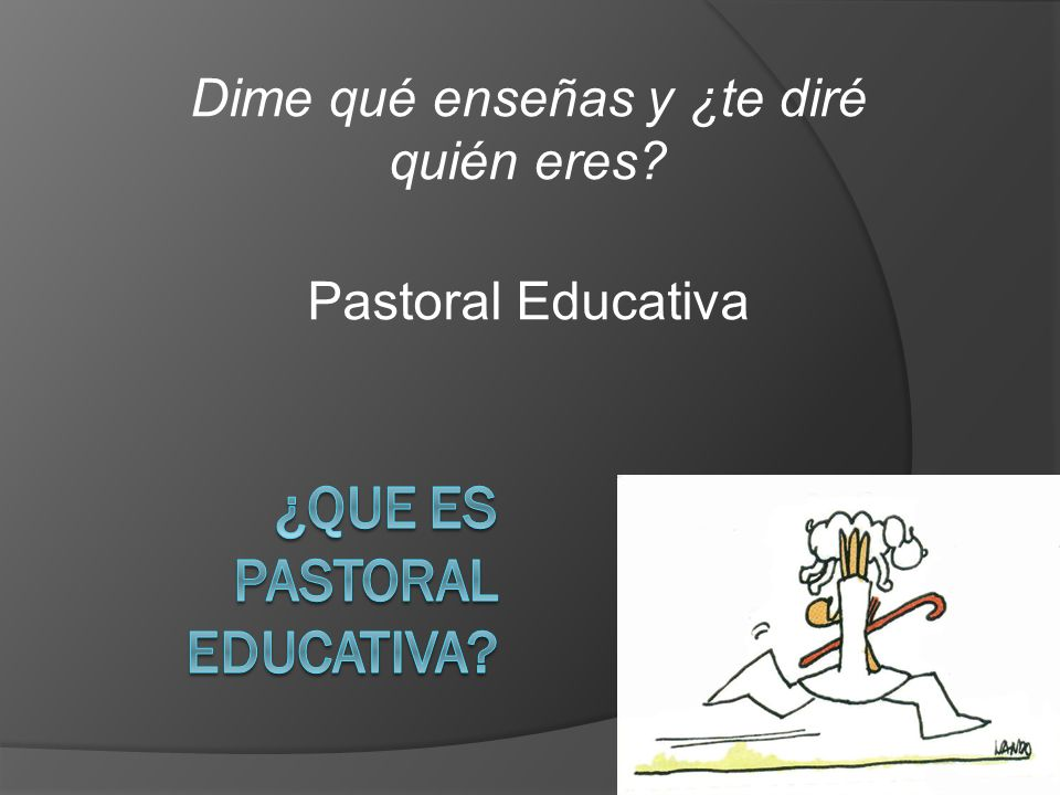 ¿Que es pastoral educativa
