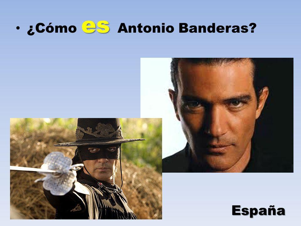 ¿Cómo es Antonio Banderas
