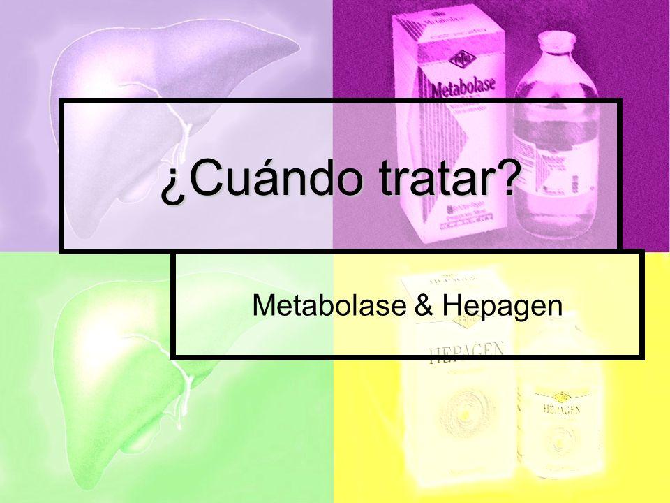 ¿Cuándo tratar Metabolase & Hepagen