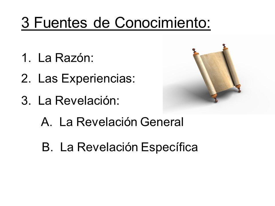 3 Fuentes de Conocimiento: