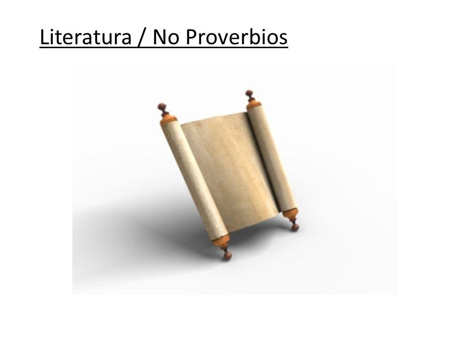 Literatura / No Proverbios