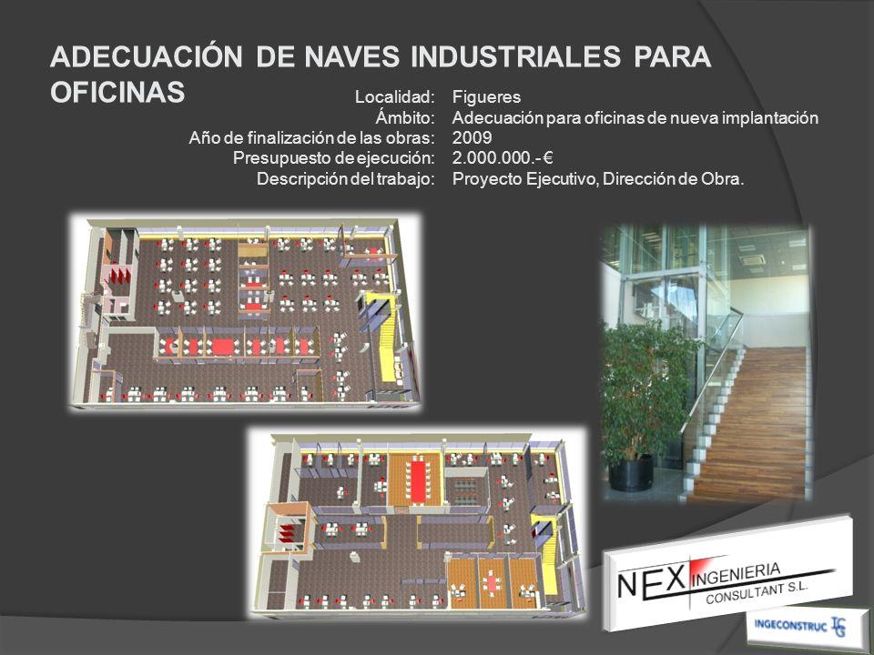 ADECUACIÓN DE NAVES INDUSTRIALES PARA OFICINAS