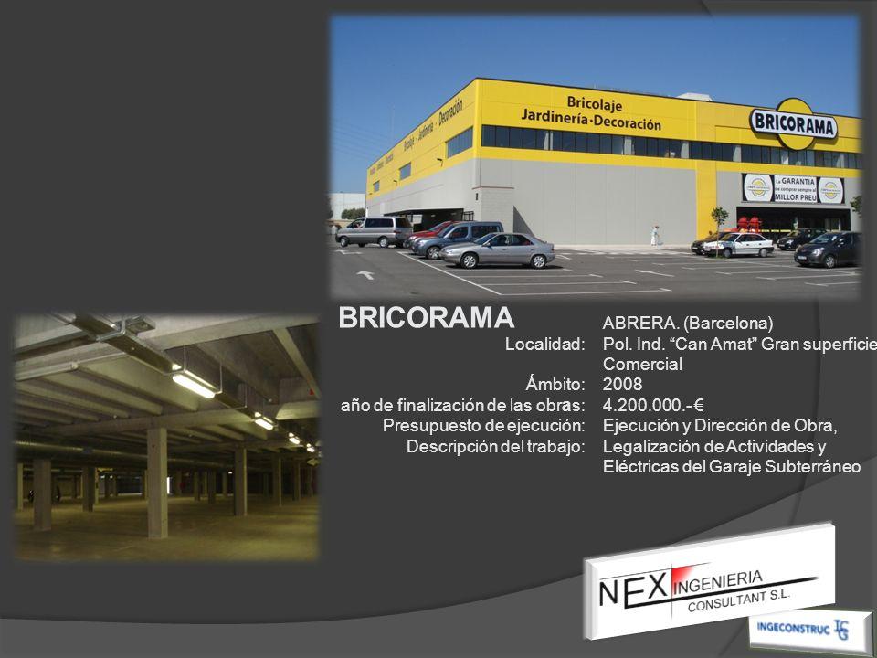 BRICORAMA ABRERA. (Barcelona) Localidad: