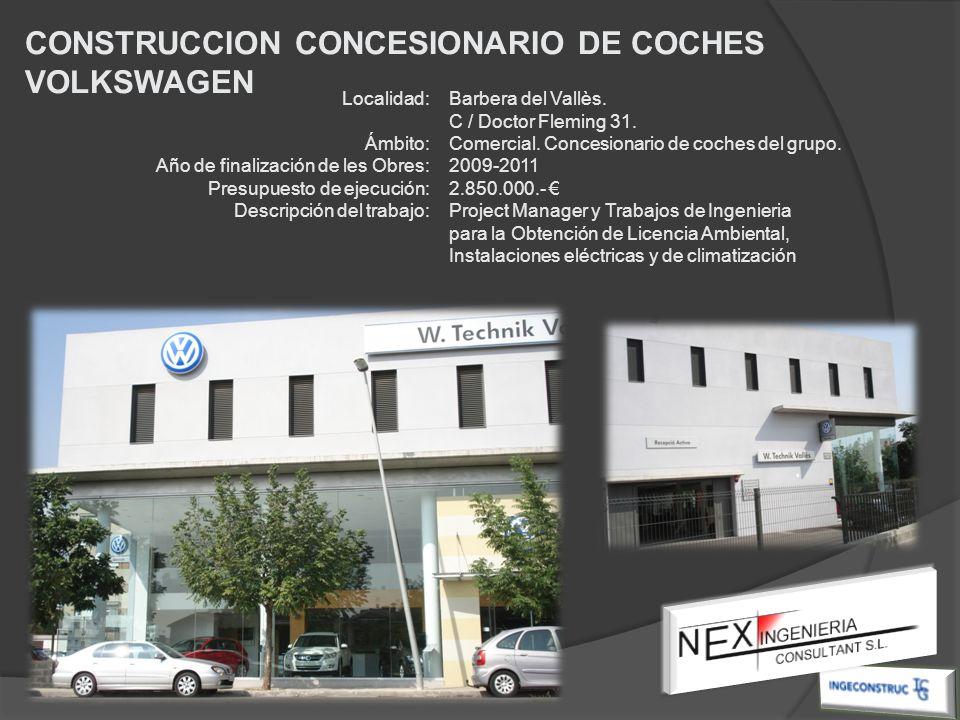 CONSTRUCCION CONCESIONARIO DE COCHES VOLKSWAGEN