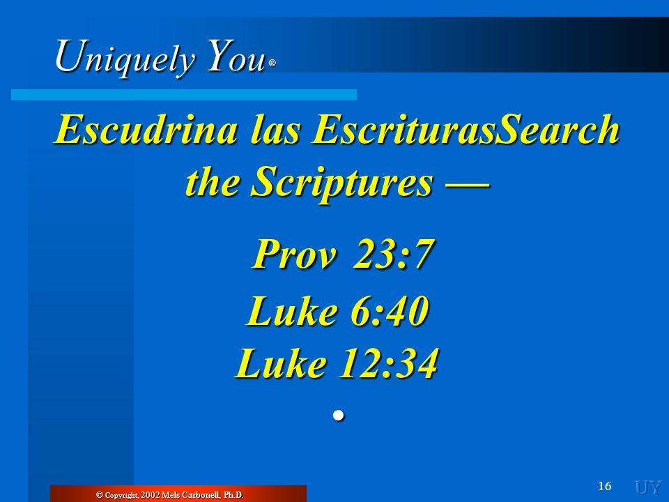 Escudrina las EscriturasSearch the Scriptures —