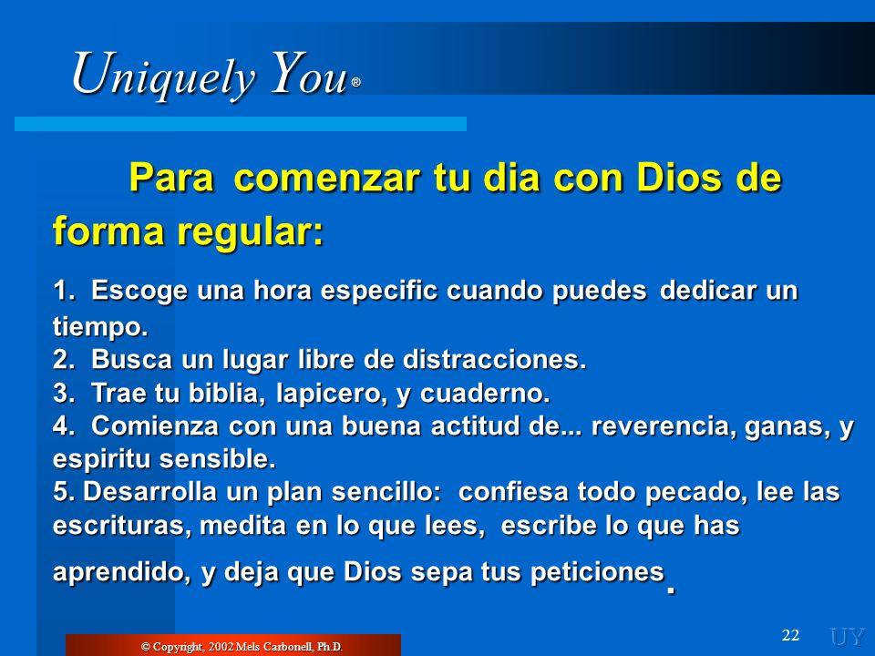 Para comenzar tu dia con Dios de forma regular: