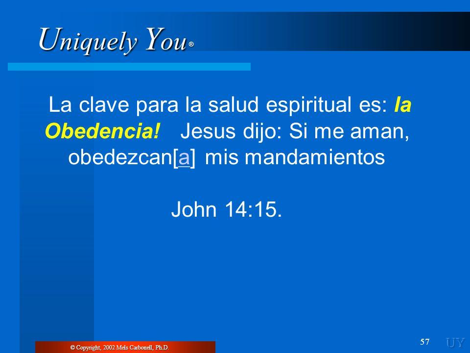 La clave para la salud espiritual es: la Obedencia