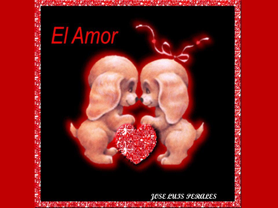 El Amor JOSE LUIS PERALES