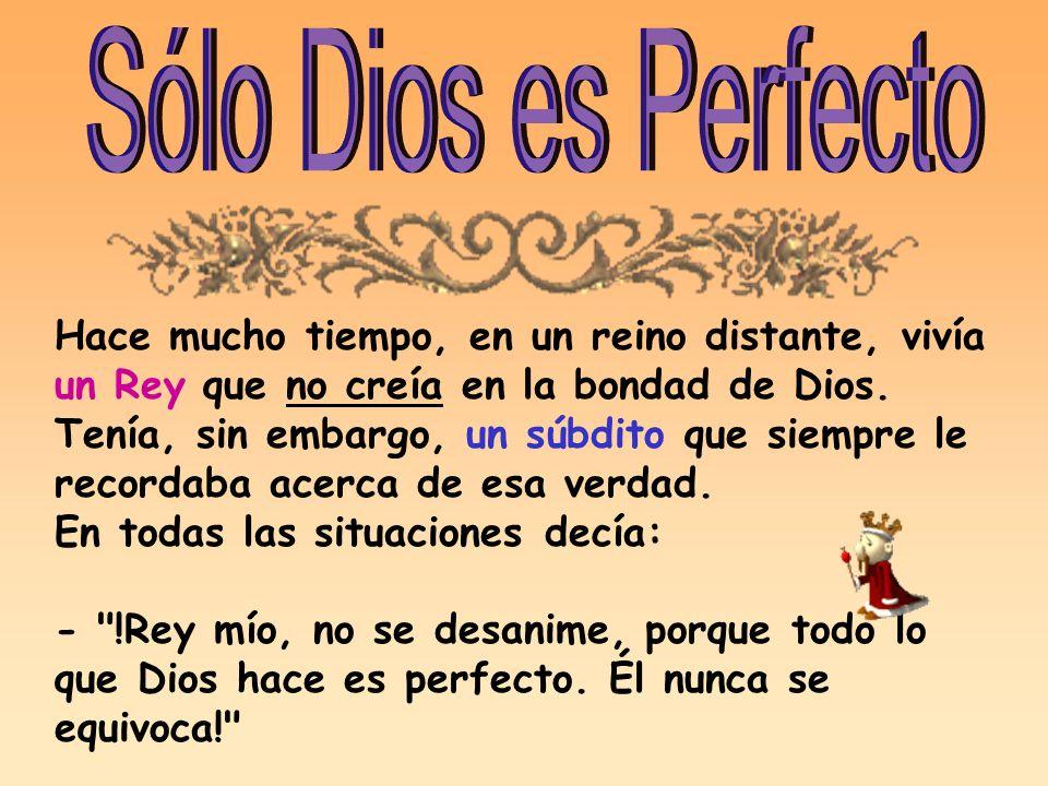 Sólo Dios es Perfecto