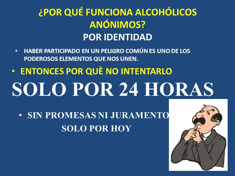 ¿POR QUÉ FUNCIONA ALCOHÓLICOS ANÓNIMOS POR IDENTIDAD