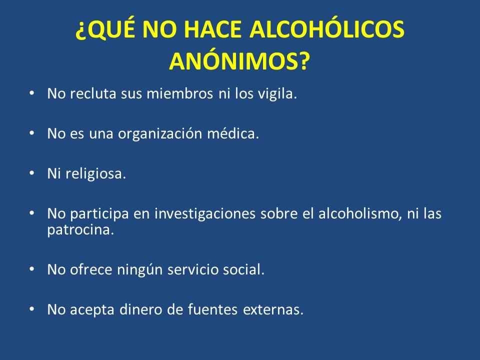 ¿QUÉ NO HACE ALCOHÓLICOS ANÓNIMOS