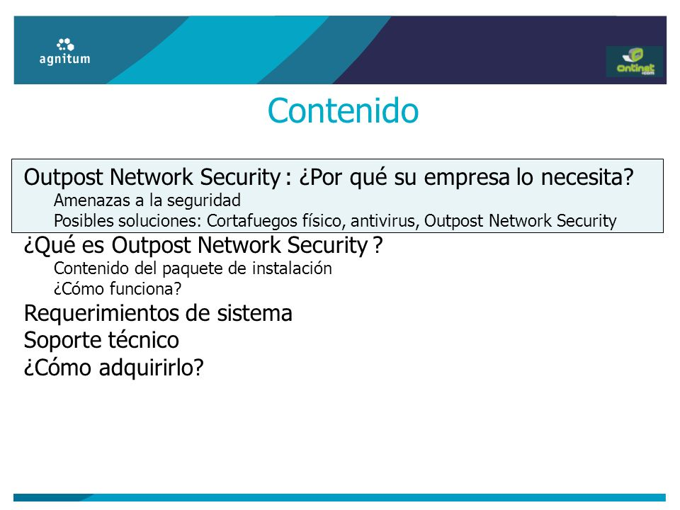 Contenido Outpost Network Security : ¿Por qué su empresa lo necesita