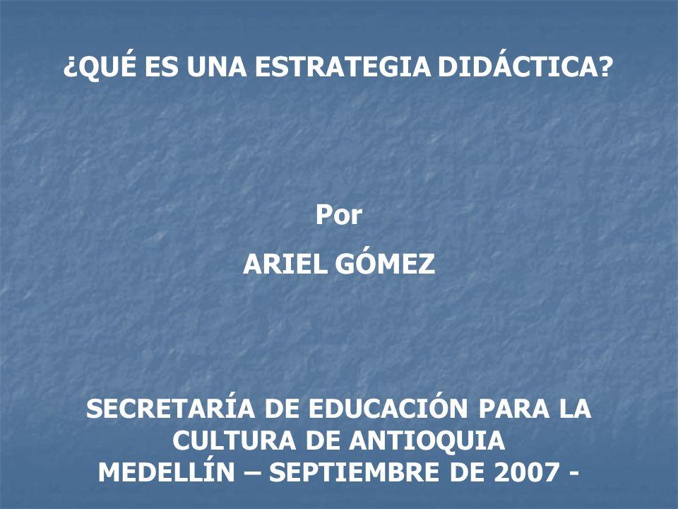 SECRETARÍA DE EDUCACIÓN PARA LA MEDELLÍN – SEPTIEMBRE DE 2007 -