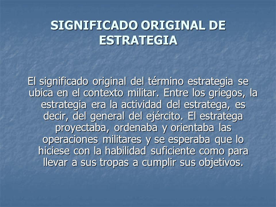 SIGNIFICADO ORIGINAL DE ESTRATEGIA