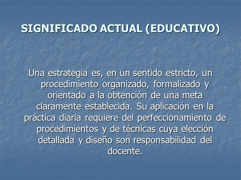 SIGNIFICADO ACTUAL (EDUCATIVO)