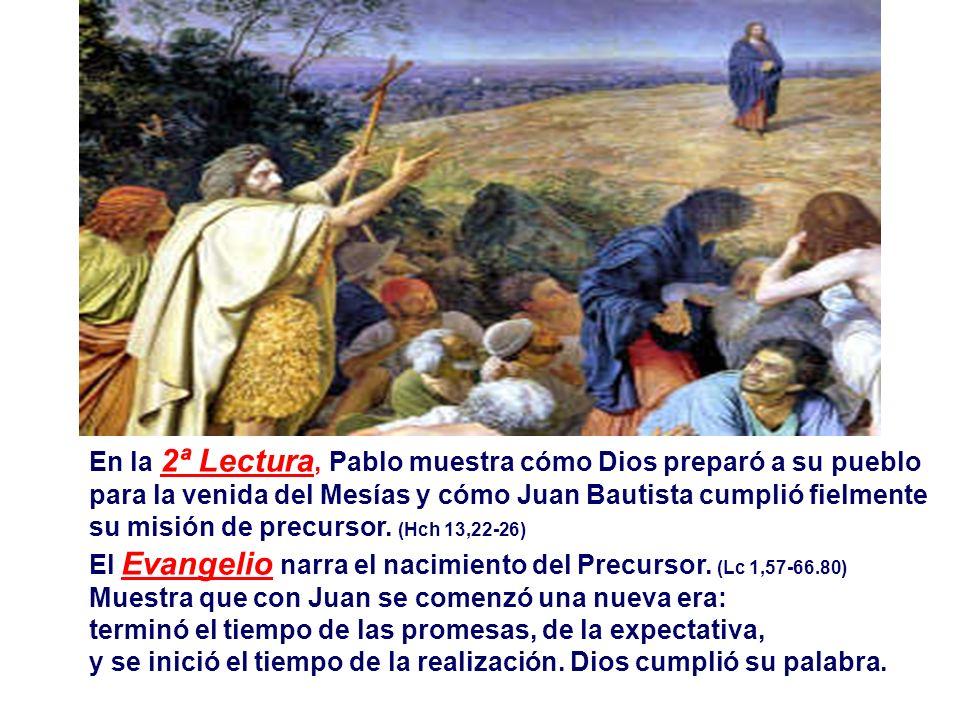 En la 2ª Lectura, Pablo muestra cómo Dios preparó a su pueblo