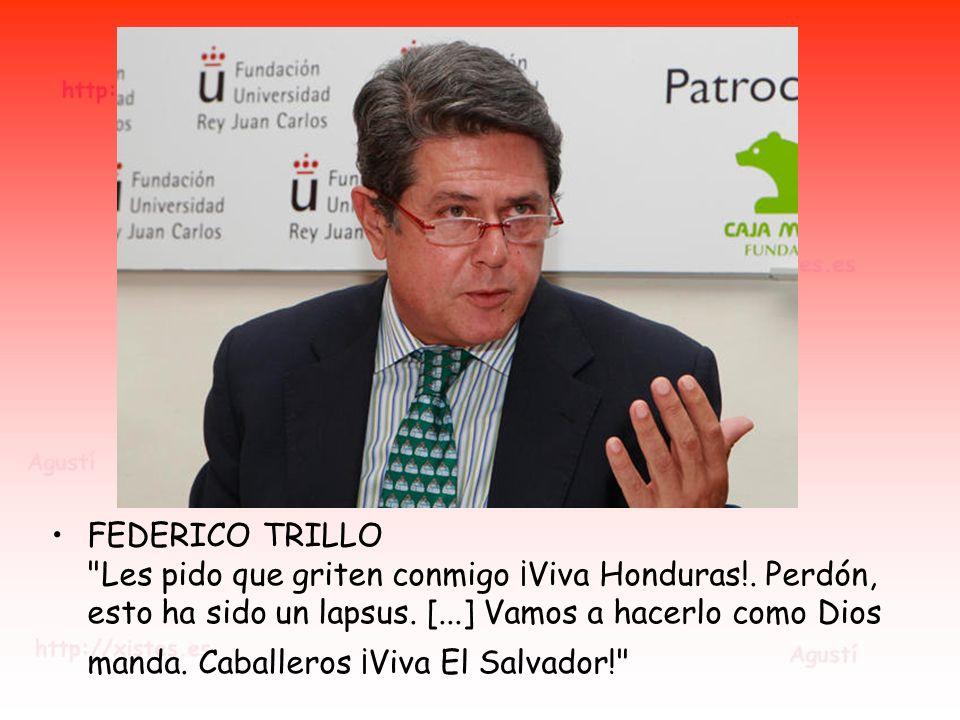 FEDERICO TRILLO Les pido que griten conmigo ¡Viva Honduras