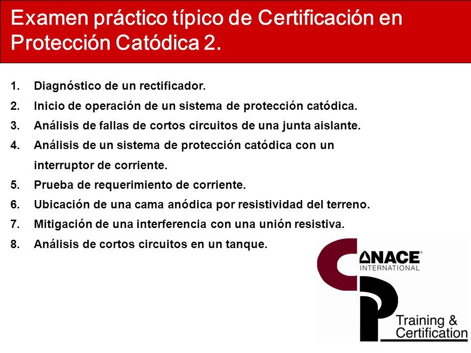 Examen práctico típico de Certificación en Protección Catódica 2.