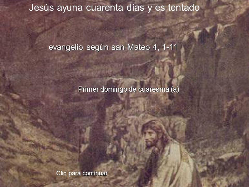 Jesús ayuna cuarenta días y es tentado