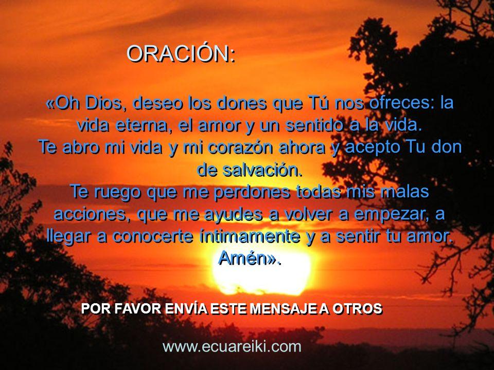 Te abro mi vida y mi corazón ahora y acepto Tu don de salvación.