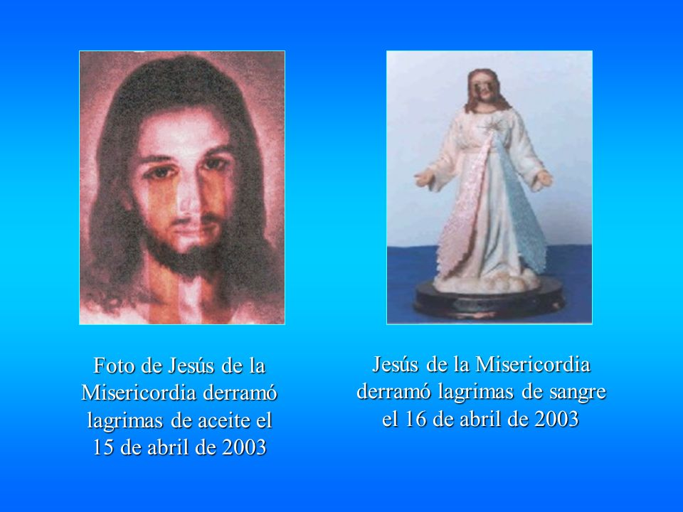 Foto de Jesús de la Misericordia derramó lagrimas de aceite el 15 de abril de 2003