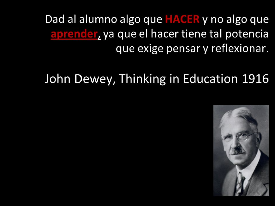 John Dewey, Thinking in Education 1916
